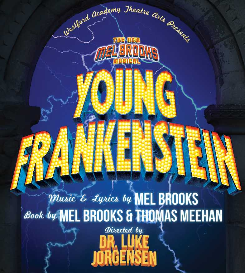 Young Frankenstein hits the stage