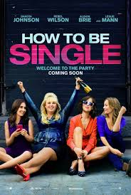 The movie poster for How to Be Single.
