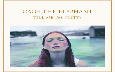 Cage the Elephant releases Tell Me I'm Pretty