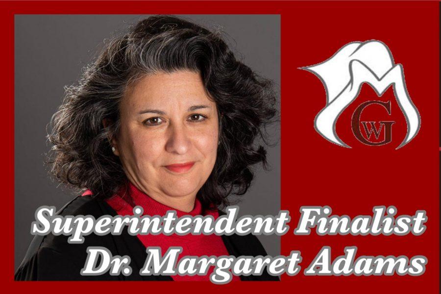 Superintendent Finalist Dr. Margaret Adams